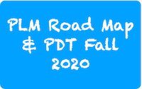 PLM Road Map & PDT Fall 2020